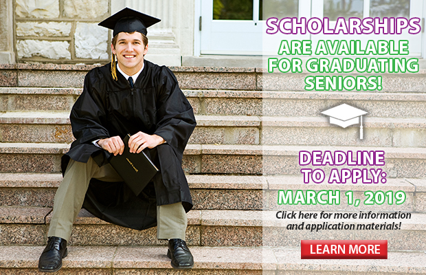 Scholarships are available for graduating seniors. Deadline to apply is March 1, 2019. Click here for more information and application details!