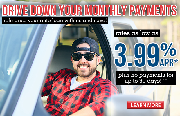 Drive Down Your Payments! Refinance Your Auto Loan With Us and Save. Click here to learn more.