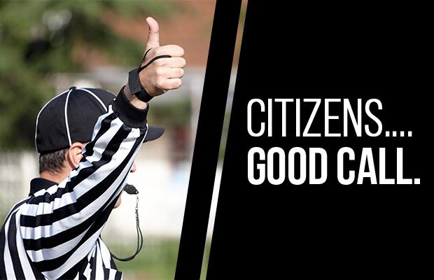 Citizens...Good Call.