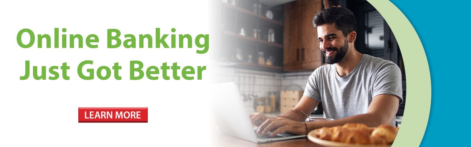 Online Banking Just Got Better! Click here to learn more!